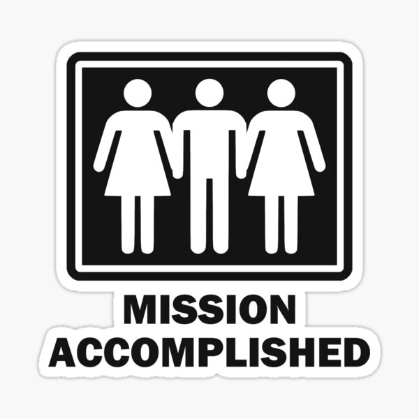 Mission Acomplished Threesome Sticker