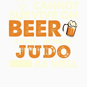 Man Cannot Survive On Beer Alone He Needs Judo As Well by orangepieces