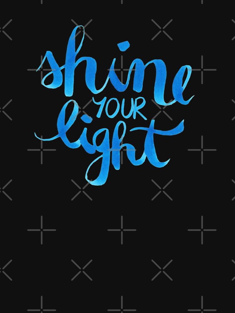 Shine your light watercolor affirmation typographic by nobelbunt