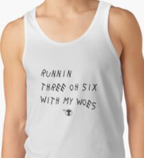 Runnin' 306 With My Woes Tank Top