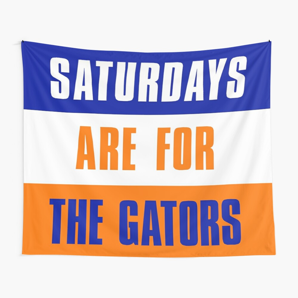 Saturdays Are For The Gator The University Of Florida Tapestry By Elhefe Redbubble
