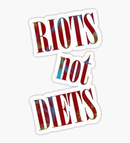 Riots not Diets Glossy Sticker