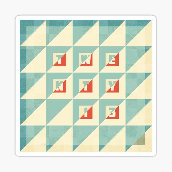 Twenty 13 Sticker