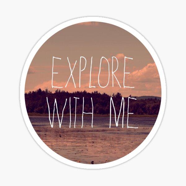 Explore With Me Sticker