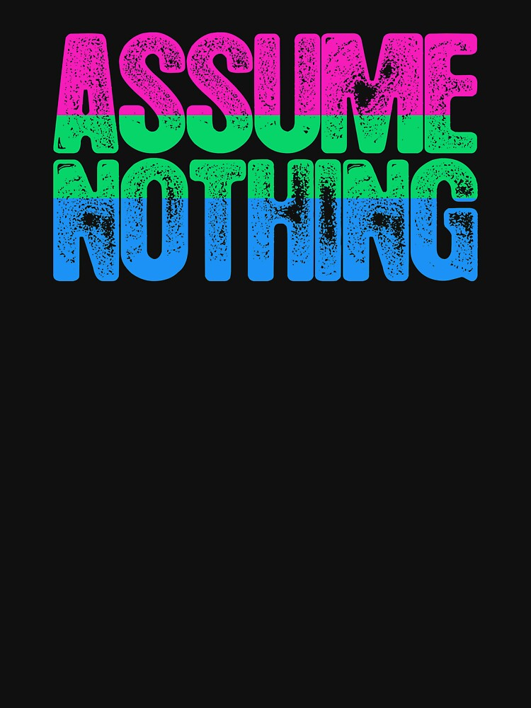 Polysexual Pride Assume Nothing by valador