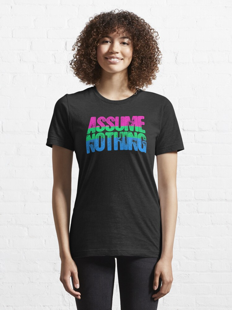 Alternate view of Polysexual Pride Assume Nothing Essential T-Shirt
