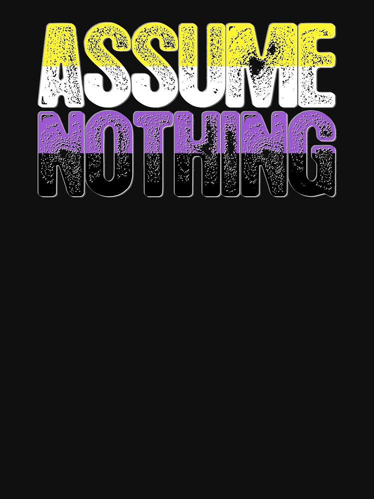 Nonbinary Pride Assume Nothing by valador