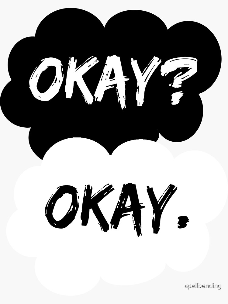 Okay? Okay. The Fault in Our Stars by spellbending