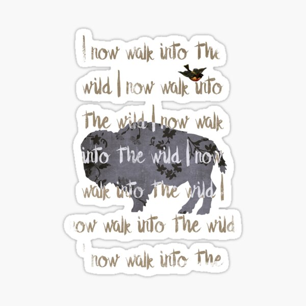 Walk into the wild Sticker