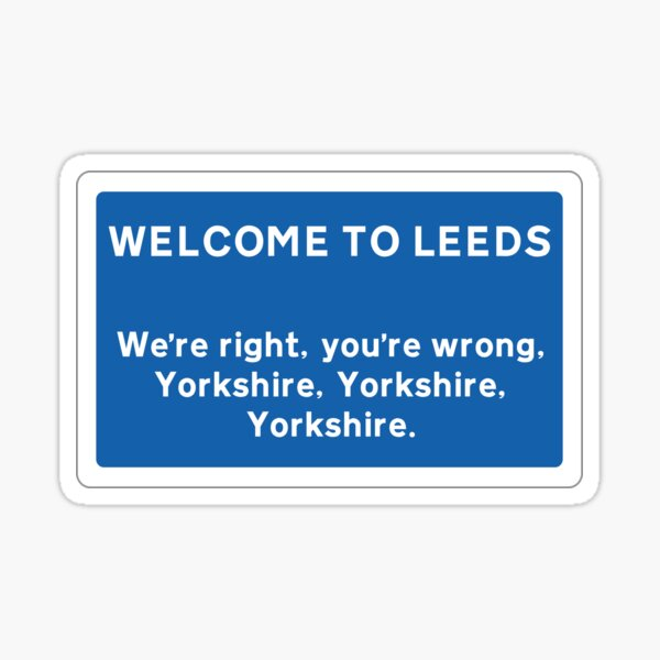 Welcome To Leeds Sign Sticker