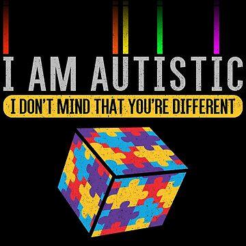 I'm Autistic Autism T-Shirt by mjacobp