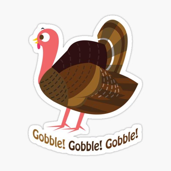 Gobble! Gobble! Gobble! Sticker