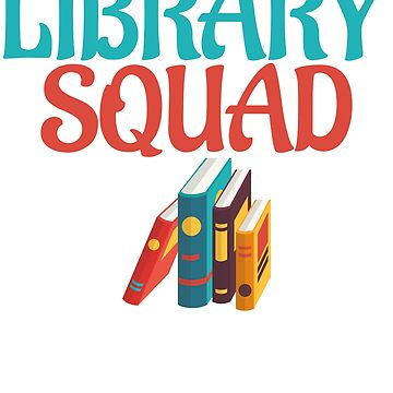 Library Squad by BiagioDeFranco
