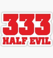 333 Half Evil Glossy Sticker