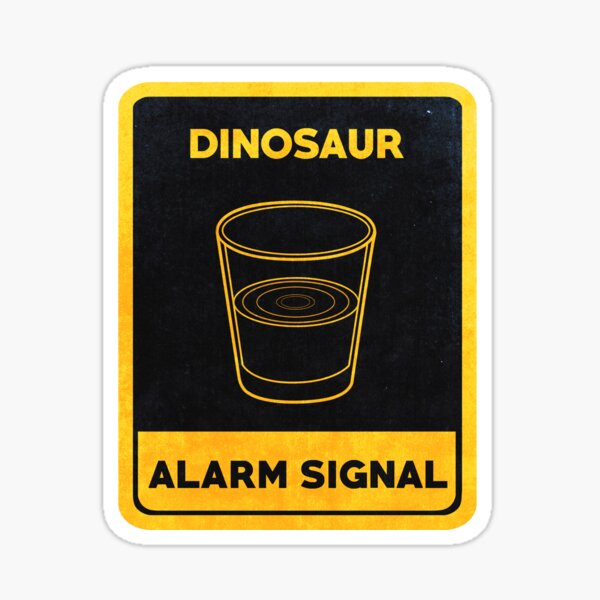 Dinosaurs Alarm Signal Sticker