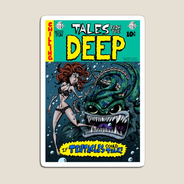 Tales from the Deep Magnet