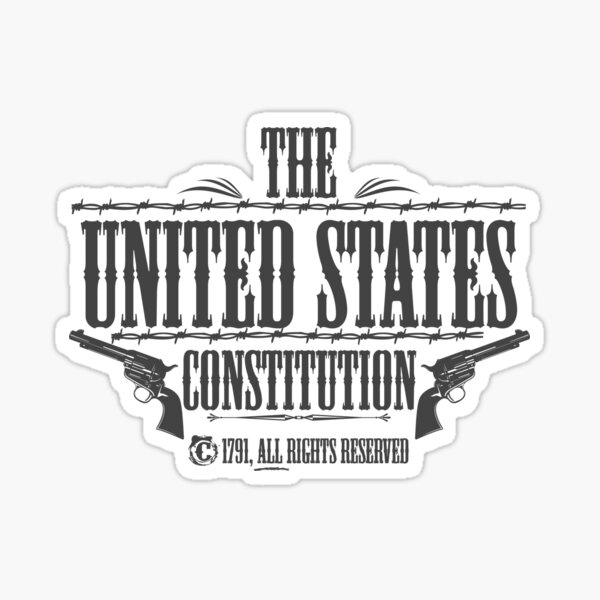 The United States Constitution - All rights reserved Sticker