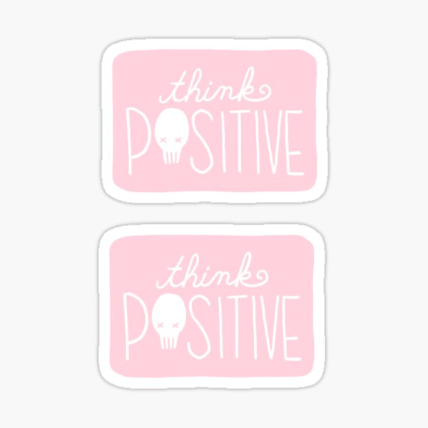 Think Positive Skull (Pink) Sticker