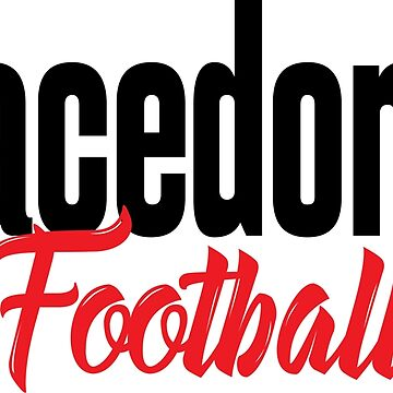 Macedonia Football Macedonia Raised Me by ProjectX23