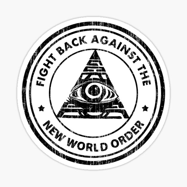 Fight Back Against The New World Order Sticker