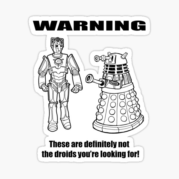 These are NOT the droids you are looking for! Sticker