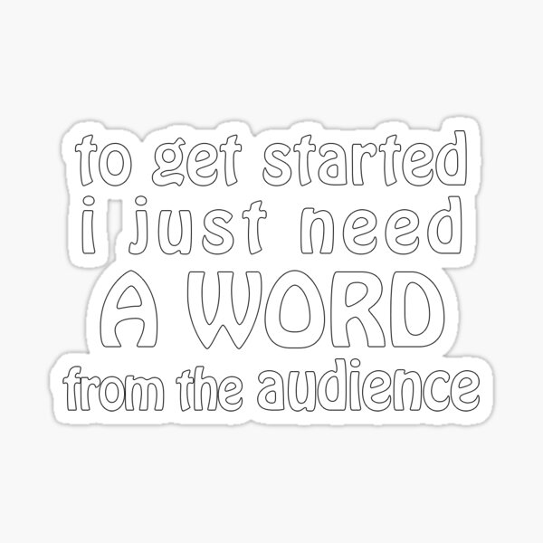 A Word from the Audience Sticker