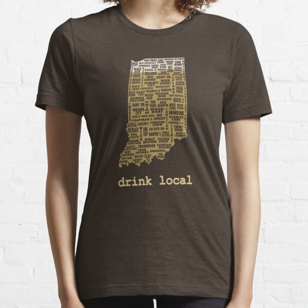 Drink Local - Indiana Beer Shirt Essential T-Shirt