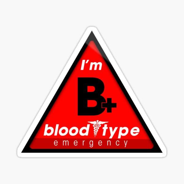 B + información del tipo de sangre / mantenerse a salvo, sugiero la aplicación a los cascos Pegatina