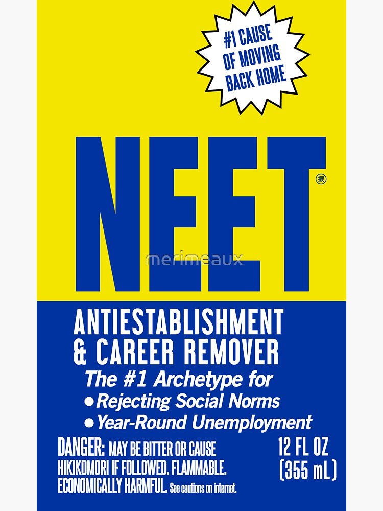 Sticker! NEET Antiestablishment & Career Remover by merimeaux