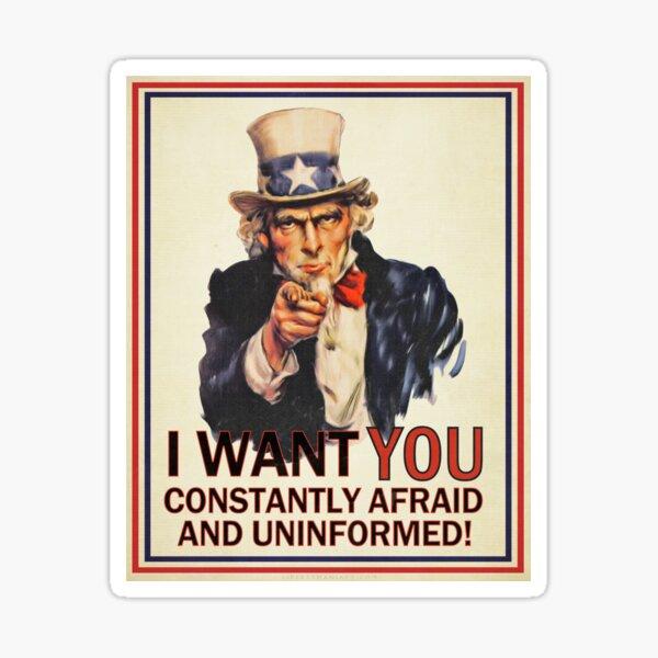 Afraid & Uniformed Sticker