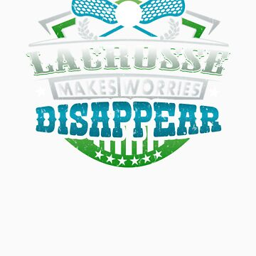 Lacrosse Makes Worries Disappear Athlete Gift by orangepieces