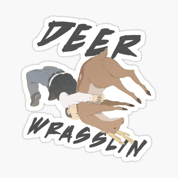 Deer Wrasslin' Sticker