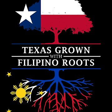 Texan Grown with Filipino Roots by ockshirts