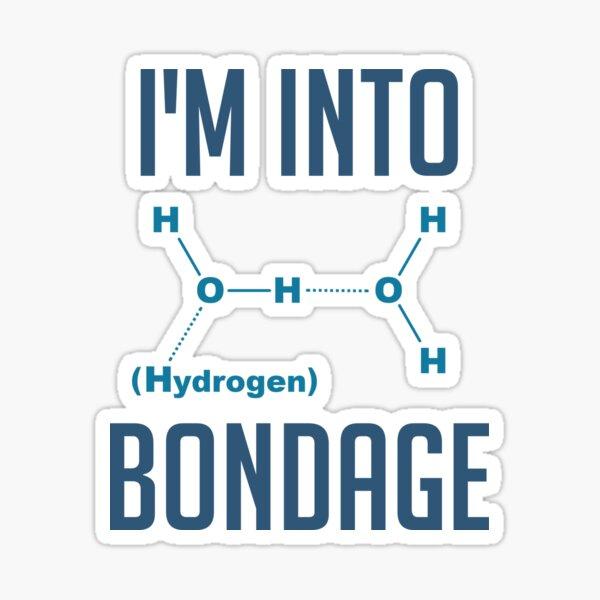 I'm into Hydrogen Sticker