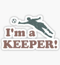 I'm a Keeper Soccer Goalie Sticker