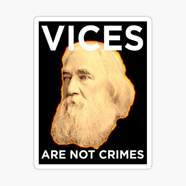 Lysander Spooner Vices are not Crimes Sticker Sticker