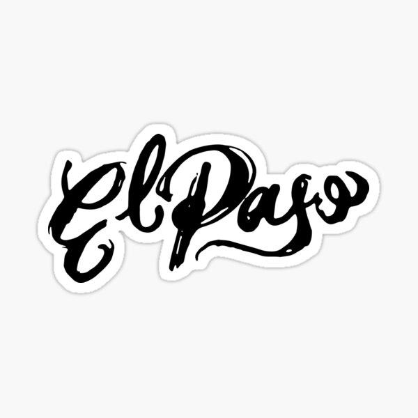 Brush Script El Paso, Texas Sticker