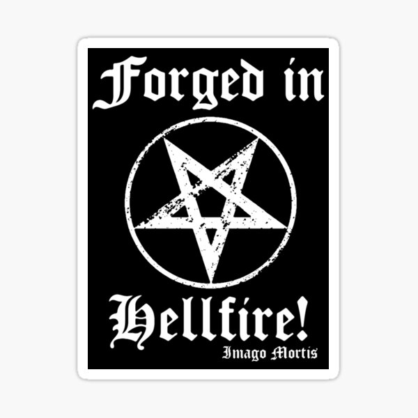 Forged in Hellfire! Sticker Sticker