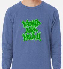 Stomp and Crush - 2015 - Green Lightweight Sweatshirt