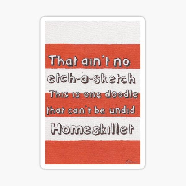 Ain't No Etch-A-Sketch Sticker