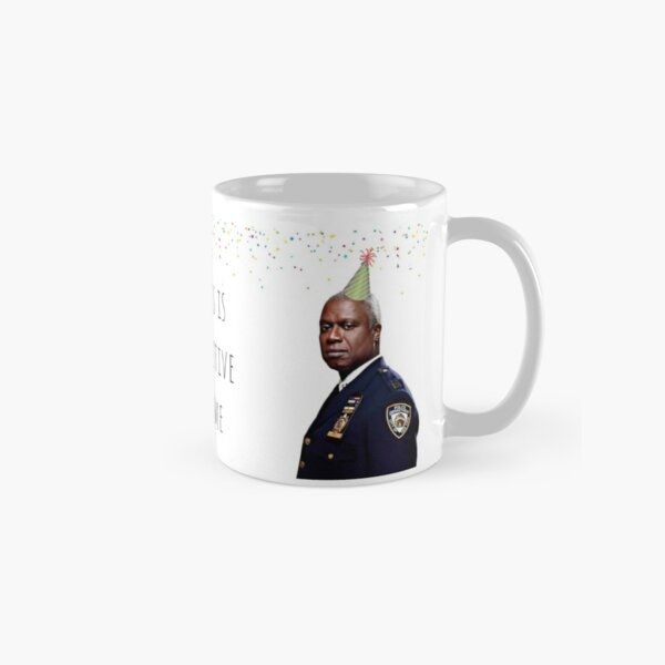Brooklyn Nine Nine Captain Holt card/sticker,mug, Birthday, Anniversary, Mothers day, Fathers day, Graduation, Festive Classic Mug