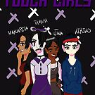Tough Girls - Grunge by CrossXComix
