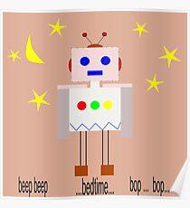 Bedtime robot beep beep Poster