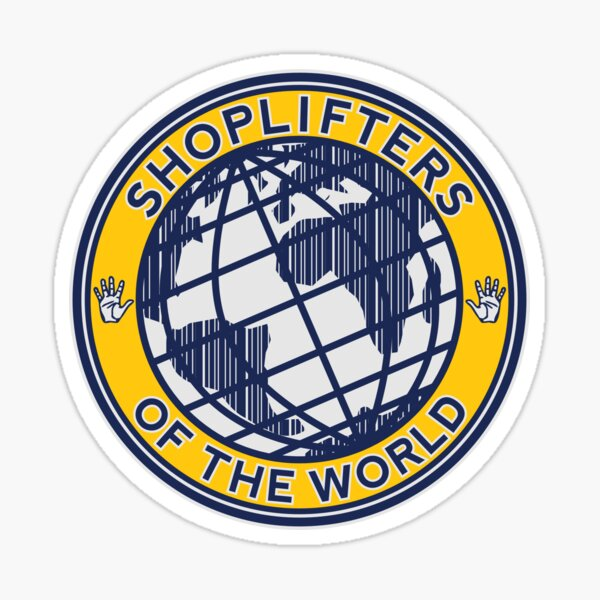 Shoplifters Of The World Sticker