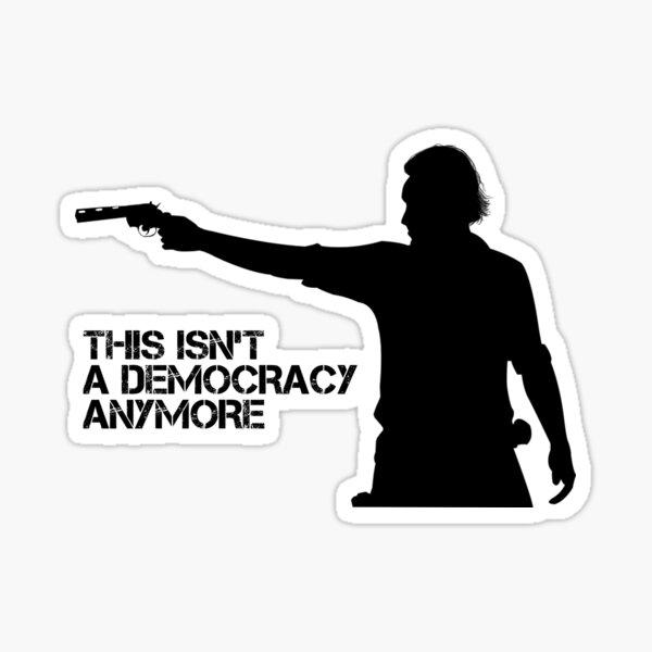 Rick Grimes - Ce n'est pas une démocratie Sticker