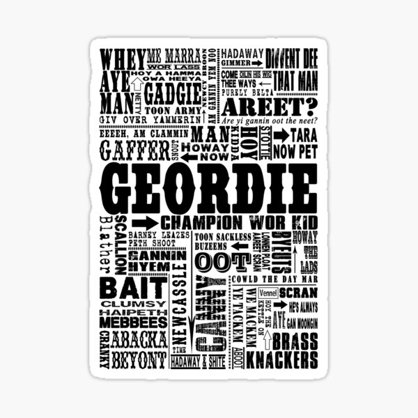 Geordie Sayings Print Black Sticker