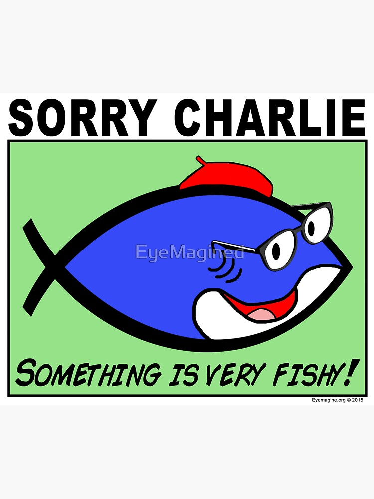 Charlie Sorry by EyeMagined