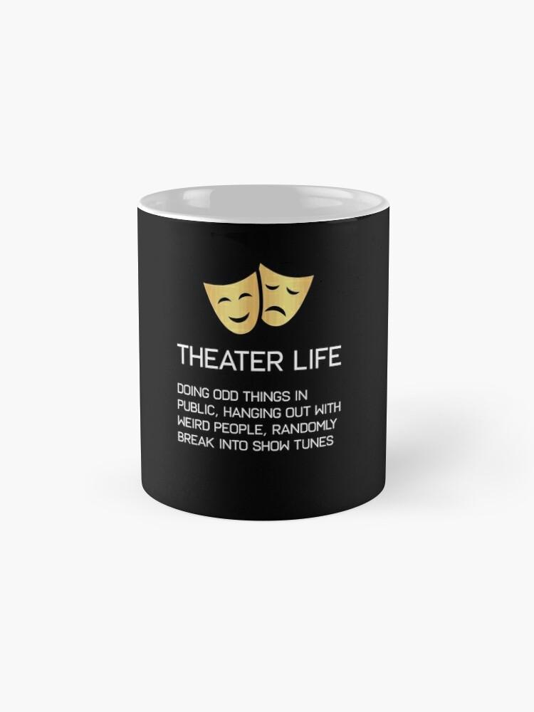 Vista alternativa de Tazas Vida teatral Divertido Teatro musical de Broadway Actriz Actor Drama