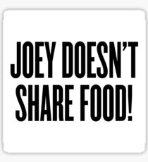 Pegatina Joey no comparte comida!