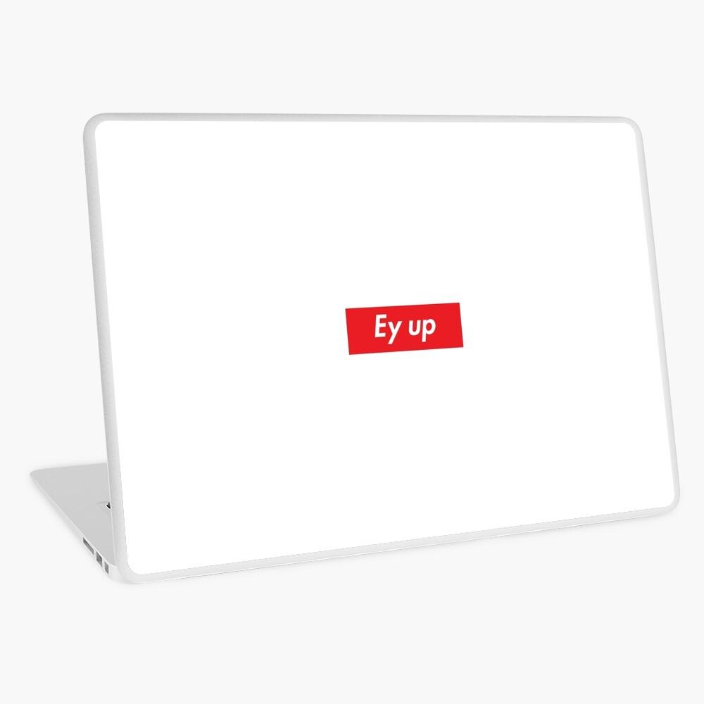 Ey up / Eyup Laptop Skin